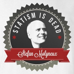 stefan-molyneux-statism-is-dead-tshirt-white-zoom