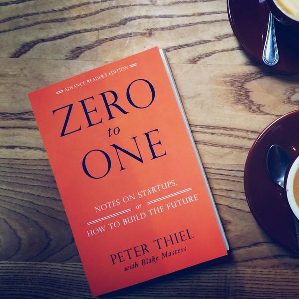 Питер Тиль (Peter Thiel), От нуля к еденице